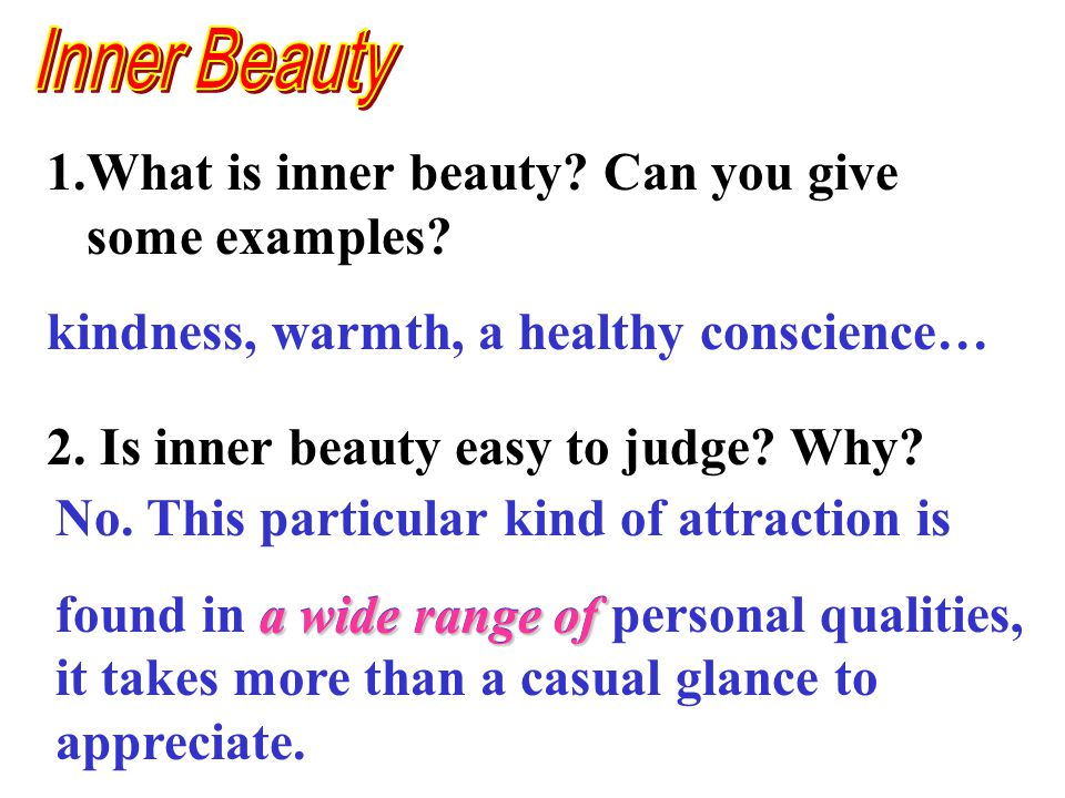 1.What is inner beauty. Can you give some examples.