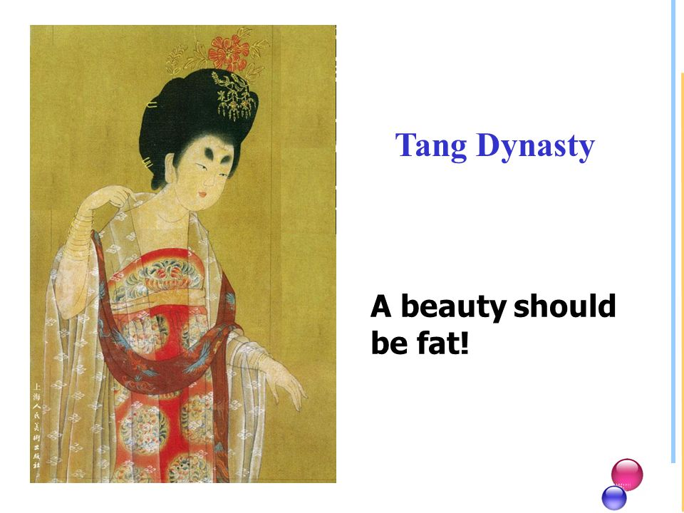 A beauty should be fat! Tang Dynasty