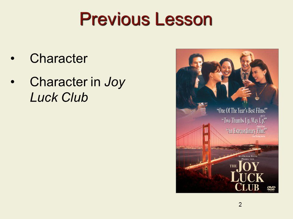 Previous Lesson Character Character in Joy Luck Club 2