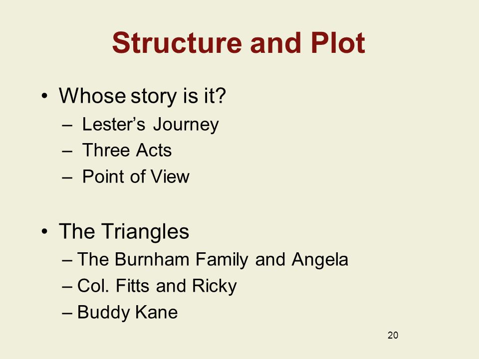Structure and Plot Whose story is it.
