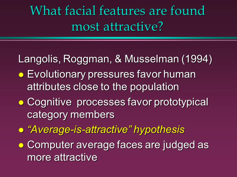 What facial features are found most attractive.