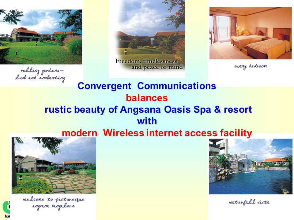 1 Convergent Communications balances rustic beauty of Angsana Oasis Spa & resort with modern Wireless internet access facility