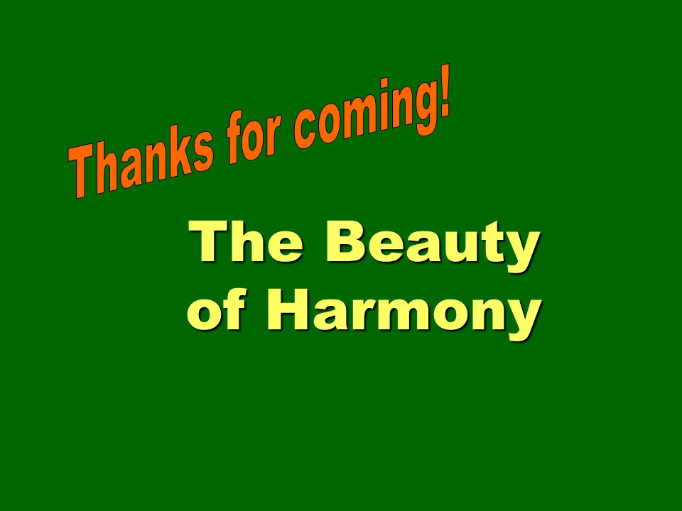 The Beauty of Harmony