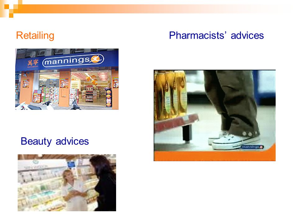Retailing Pharmacists advices Beauty advices