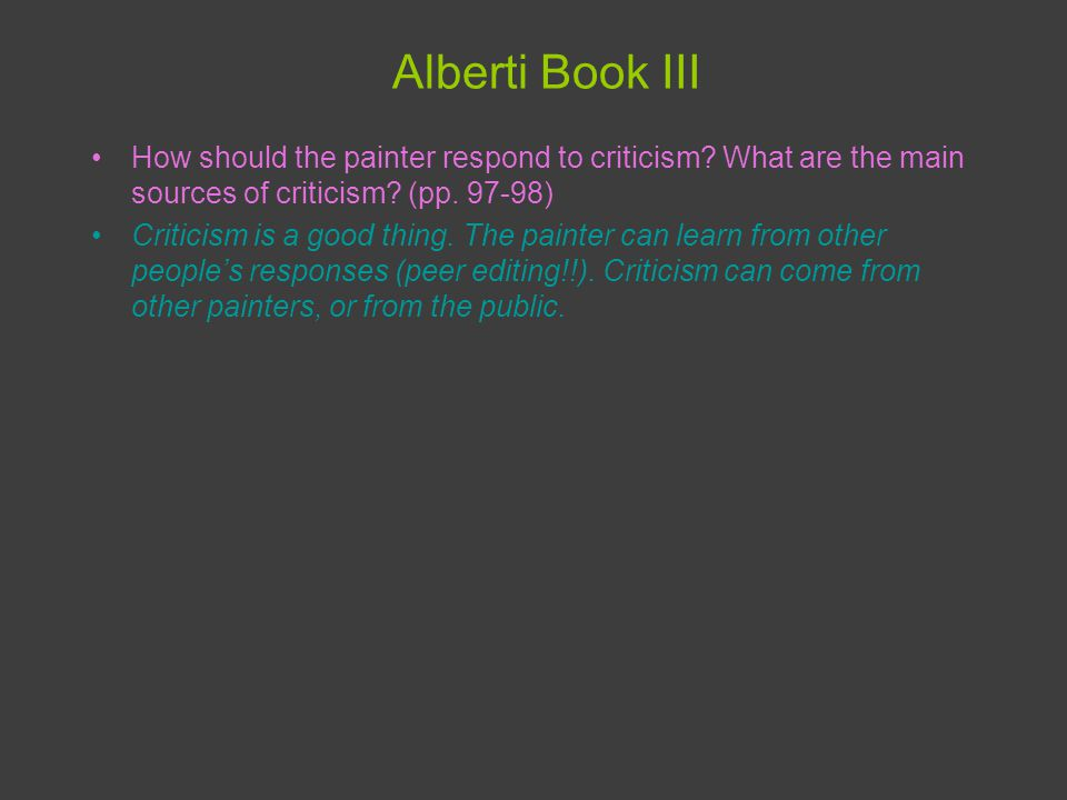 Alberti Book III How should the painter respond to criticism.