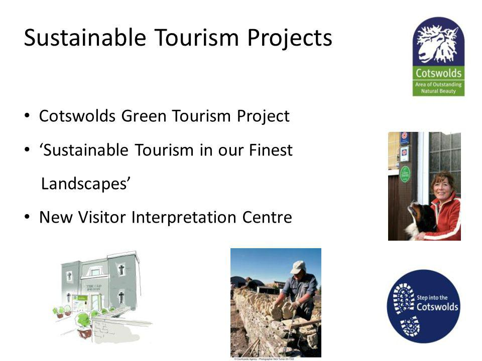 Sustainable Tourism Projects Cotswolds Green Tourism Project Sustainable Tourism in our Finest Landscapes New Visitor Interpretation Centre