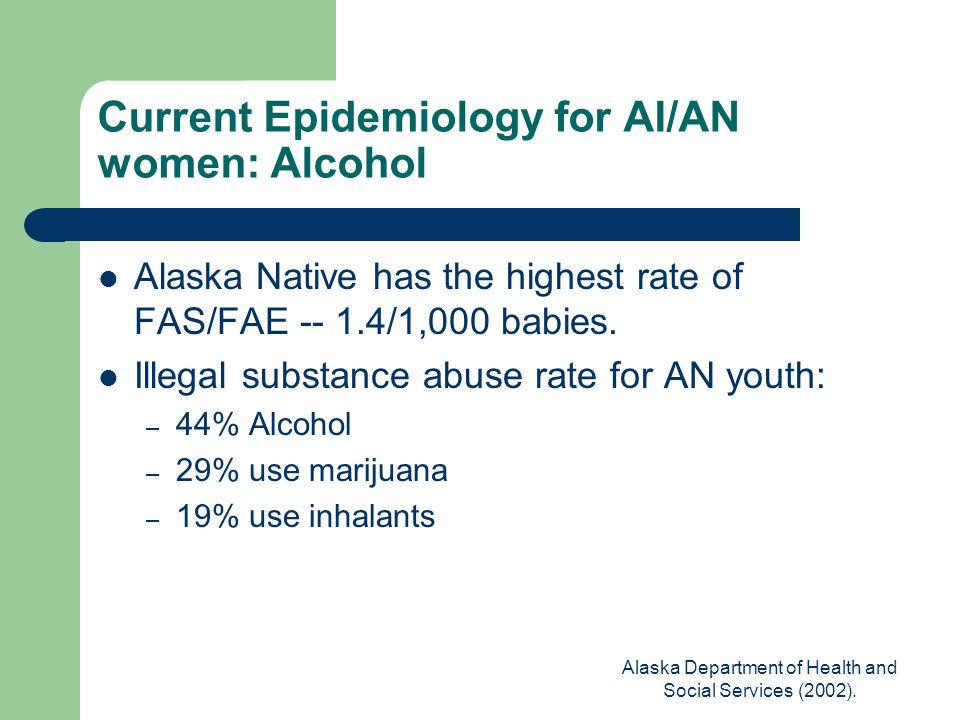 Alaska Department of Health and Social Services (2002).