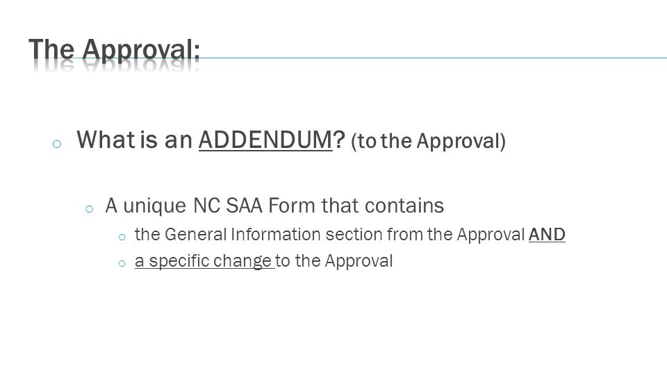 o What is an ADDENDUM.