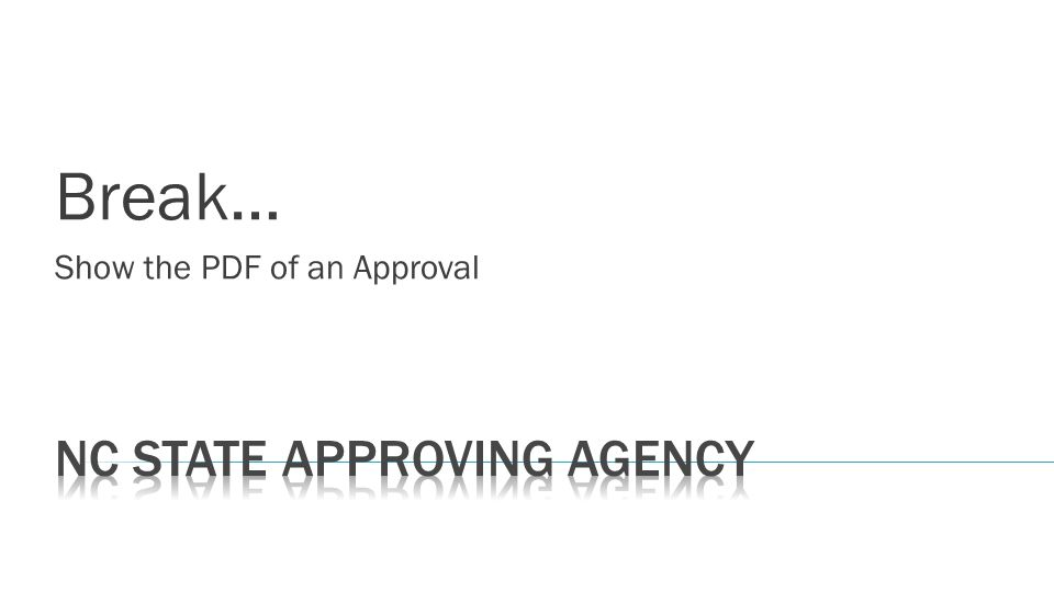 Break… Show the PDF of an Approval