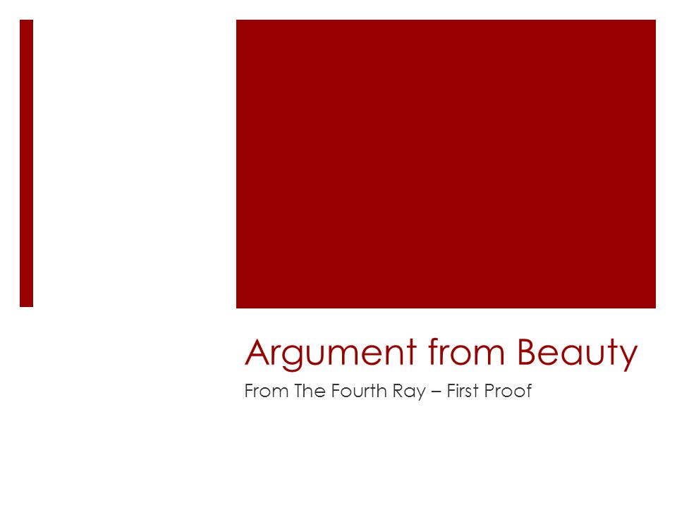 Argument from Beauty From The Fourth Ray – First Proof