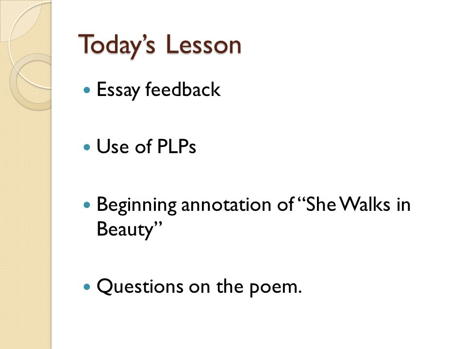 She Walks In Beauty Lord Byron A Scandalous And Rebellious   Todays Lesson Essay Feedback Use Of Plps Beginning Annotation Of She Walks  In Beauty Questions On The Poem Essay For High School Application also Thesis Example Essay  Essay Examples High School