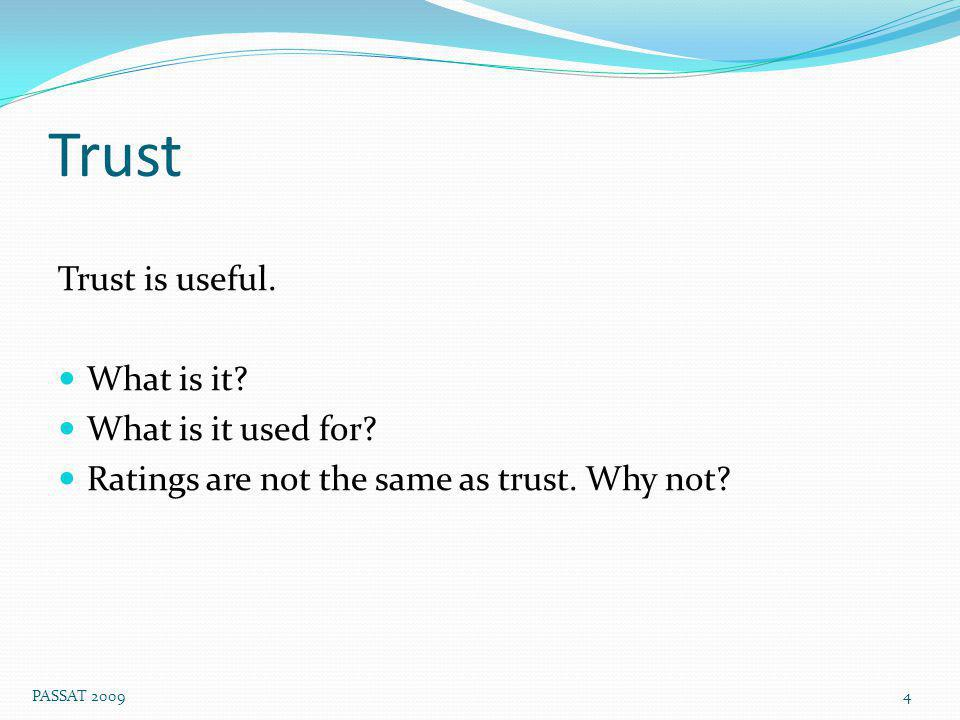Trust Trust is useful. What is it. What is it used for.