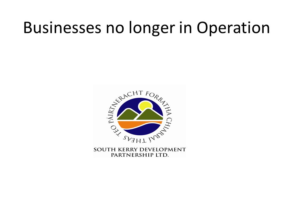 Businesses no longer in Operation
