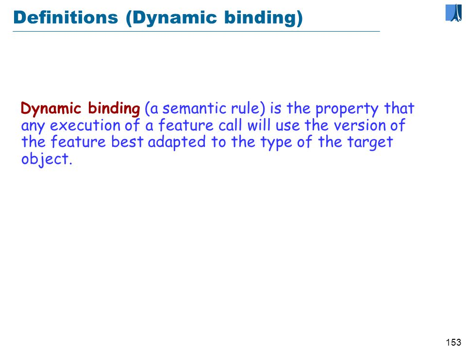 152 Dynamic binding What is the effect of this (assuming some_test true).