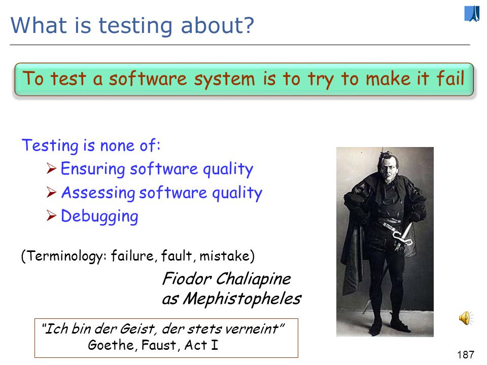 186 Caveat I am mostly talking about: Functional testing Unit testing