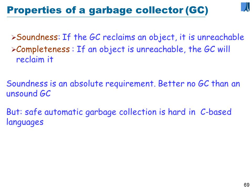 68 Arguments for automatic collection Manual reclamation is dangerous for reliability.