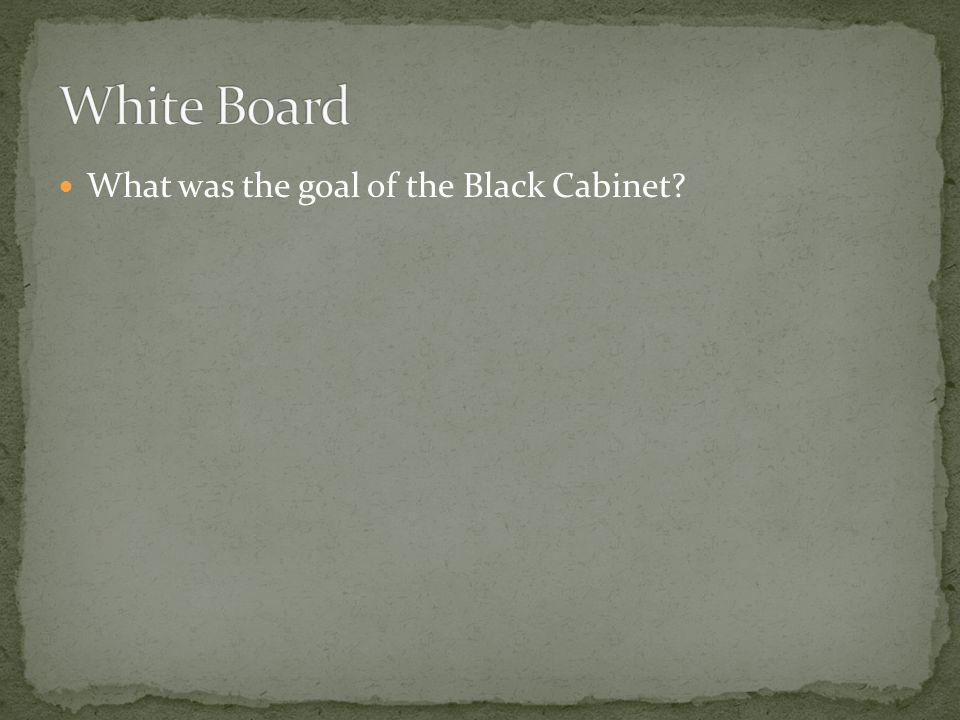 What was the goal of the Black Cabinet