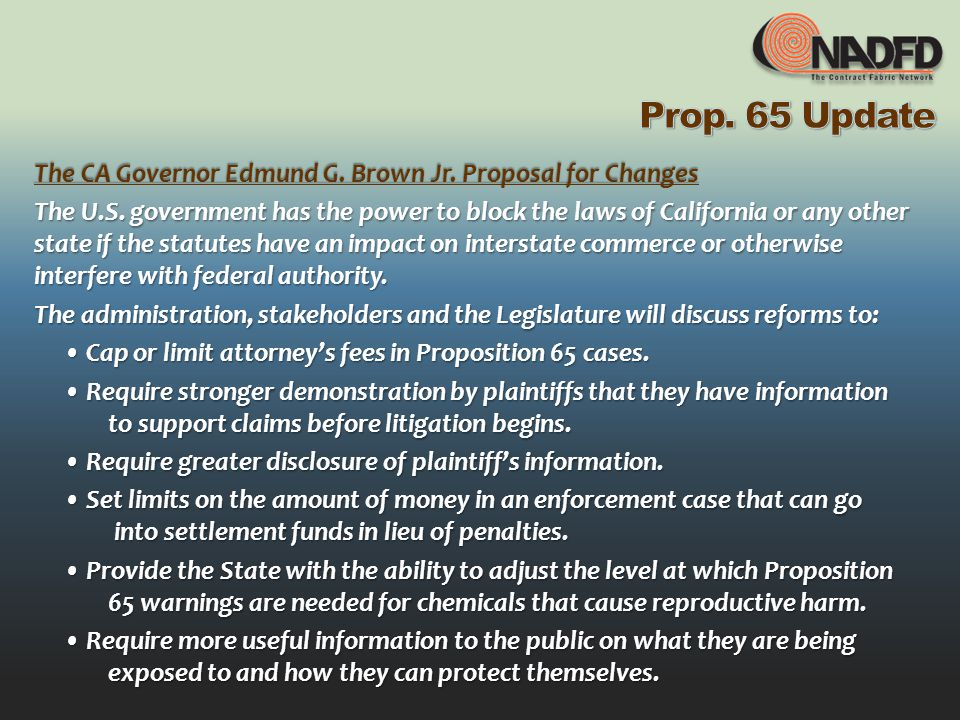 The CA Governor Edmund G. Brown Jr. Proposal for Changes The U.S.
