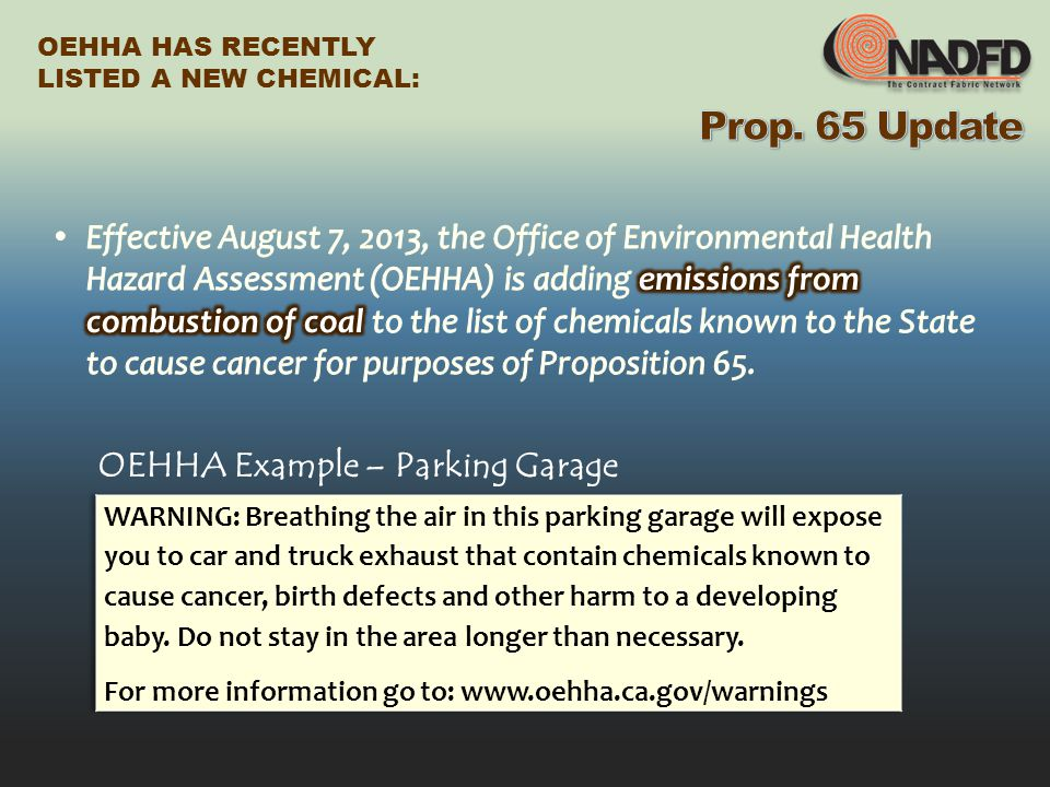 OEHHA HAS RECENTLY LISTED A NEW CHEMICAL: OEHHA Example – Parking Garage