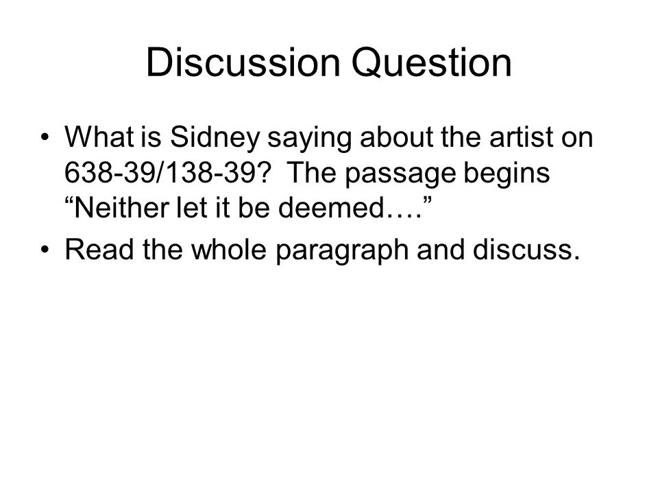 Discussion Question What is Sidney saying about the artist on 638-39/138-39.