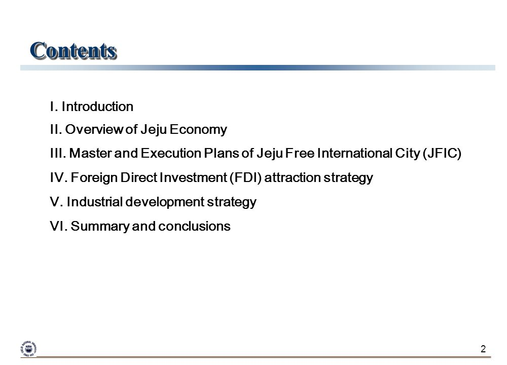 2 I. Introduction II. Overview of Jeju Economy III.