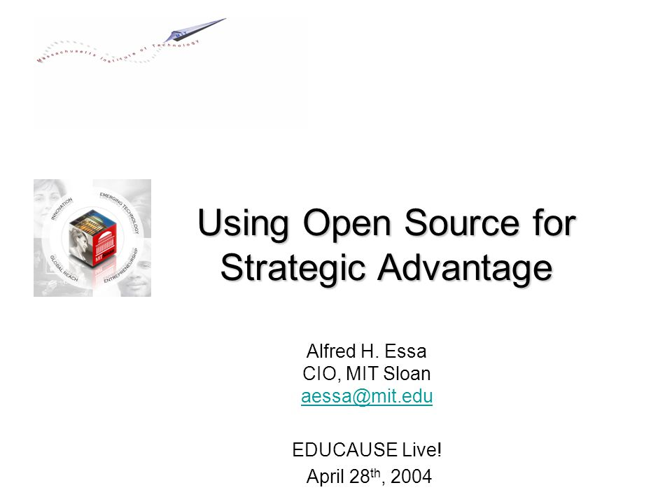 Using Open Source for Strategic Advantage Alfred H.