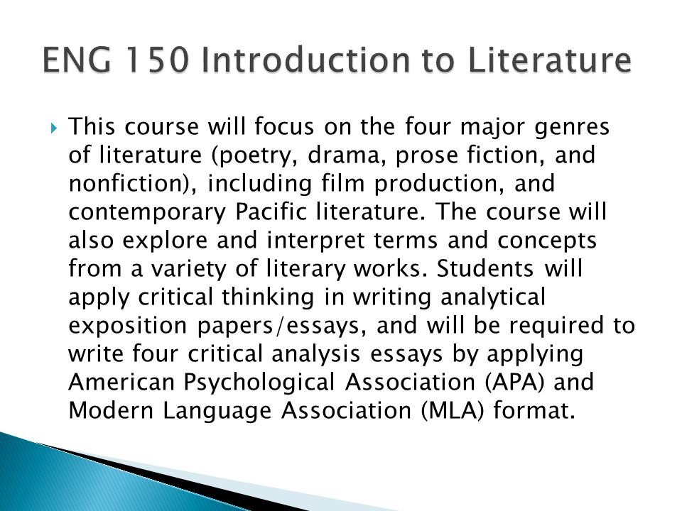 This course will focus on the four major genres of literature (poetry, drama, prose fiction, and nonfiction), including film production, and contemporary Pacific literature.