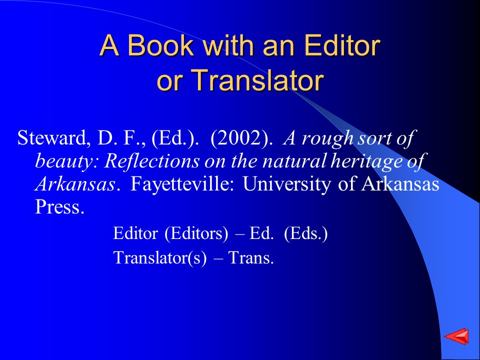 A Book with an Editor or Translator Steward, D. F., (Ed.).