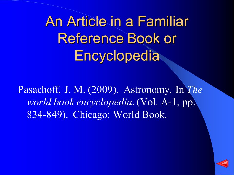 An Article in a Familiar Reference Book or Encyclopedia Pasachoff, J.