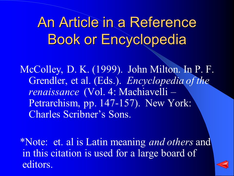An Article in a Reference Book or Encyclopedia McColley, D.