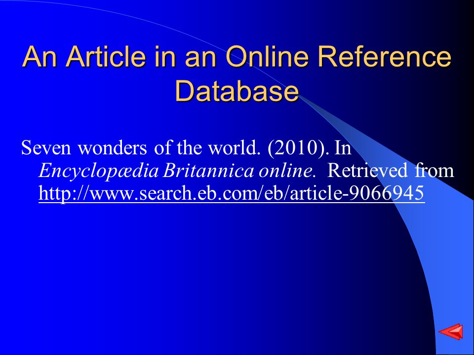 An Article in an Online Reference Database Seven wonders of the world.
