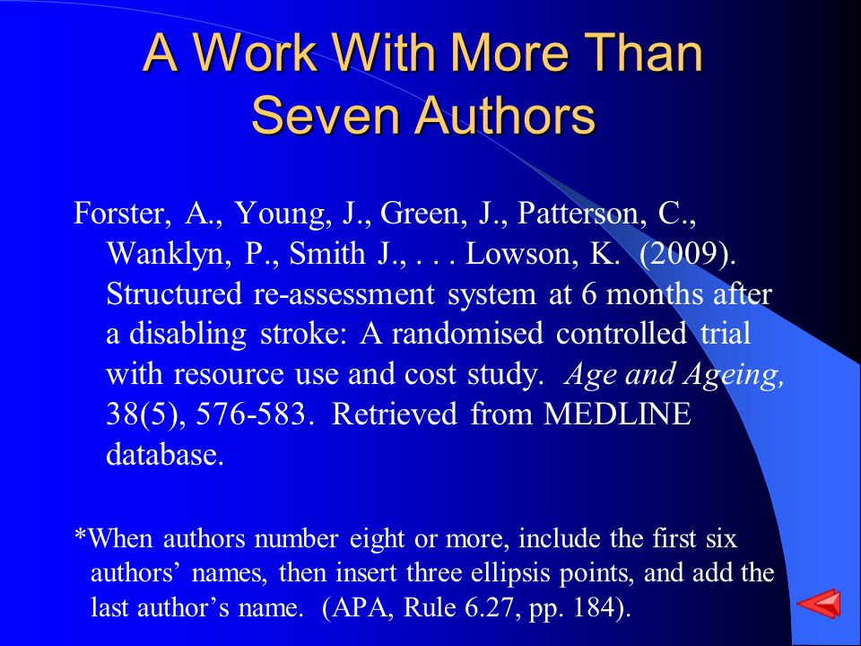A Work With More Than Seven Authors Forster, A., Young, J., Green, J., Patterson, C., Wanklyn, P., Smith J.,...