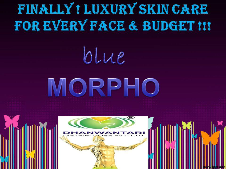 Finally ! Luxury skin care for every face & budget !!!