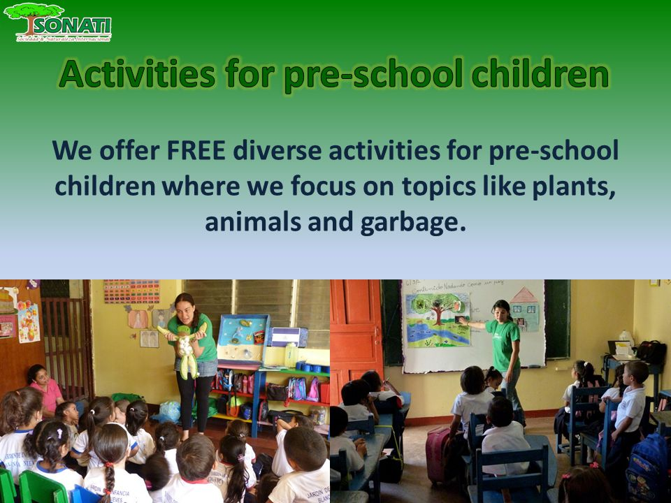 We offer FREE diverse activities for pre-school children where we focus on topics like plants, animals and garbage.