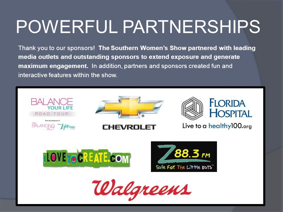 POWERFUL PARTNERSHIPS Thank you to our sponsors.