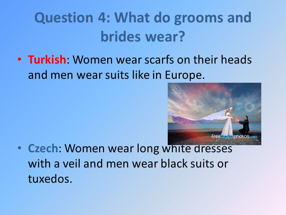 76c667fd1 Turkish weddings vs. Czech weddings. Question 1  What are typical ...