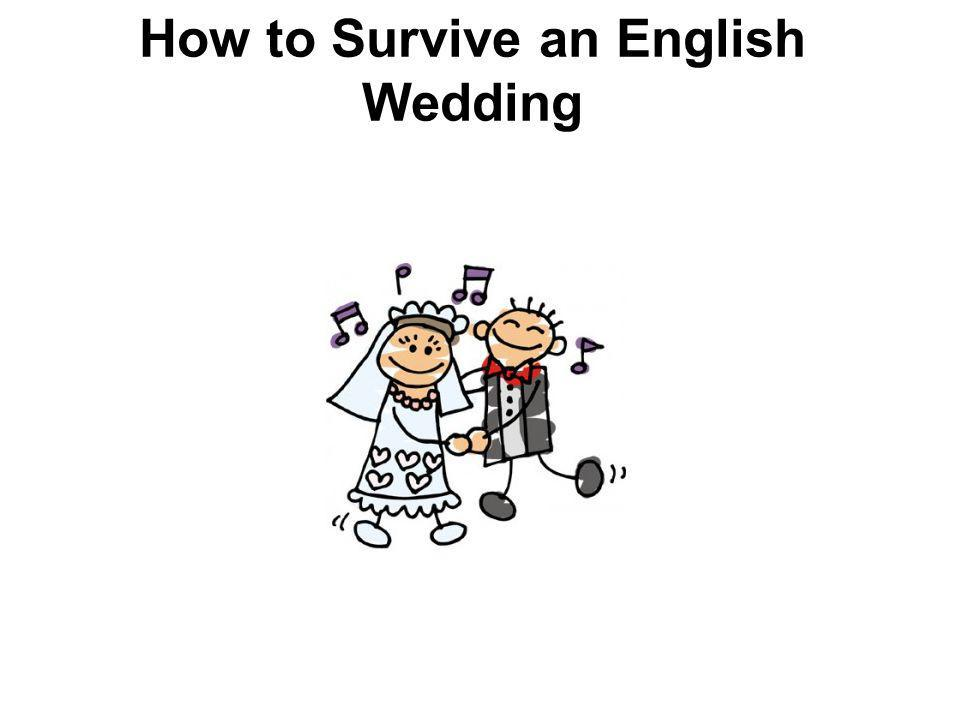 How to Survive an English Wedding