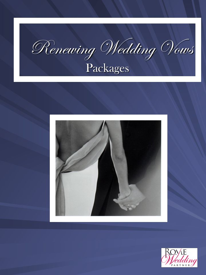Renewing Wedding Vows Packages Renewing Wedding Vows Packages