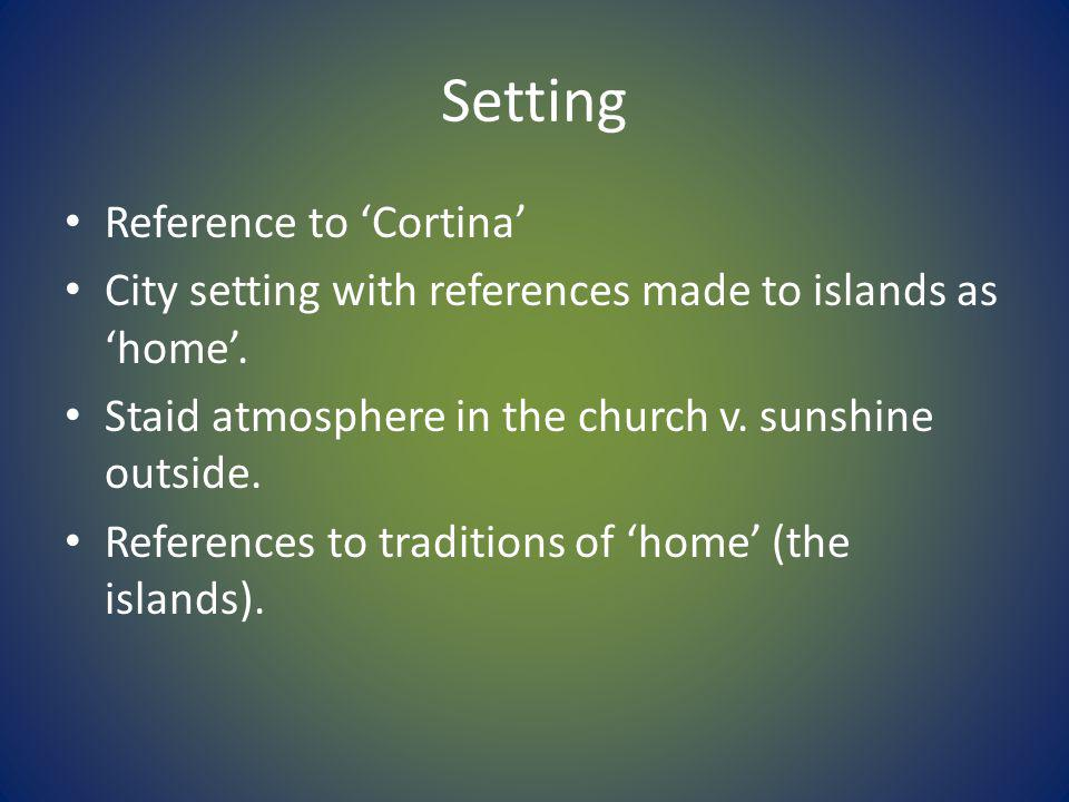 Setting Reference to Cortina City setting with references made to islands as home.