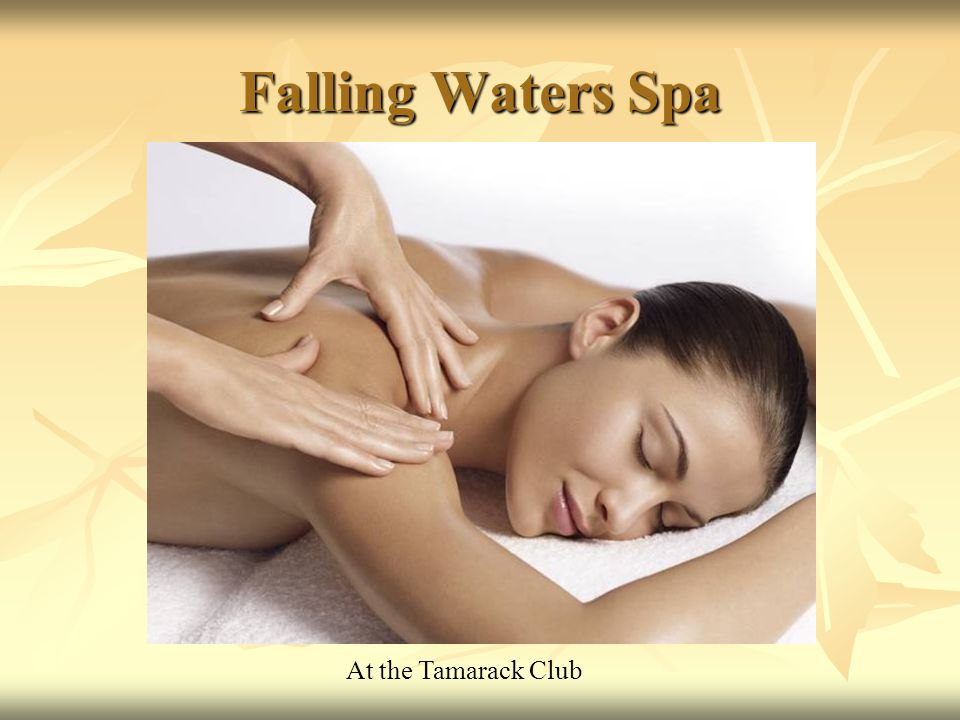 Falling Waters Spa At the Tamarack Club