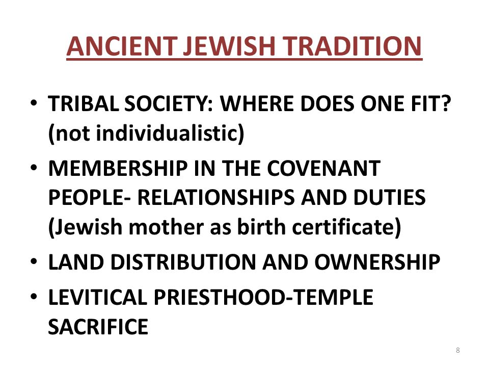 ANCIENT JEWISH TRADITION TRIBAL SOCIETY: WHERE DOES ONE FIT.