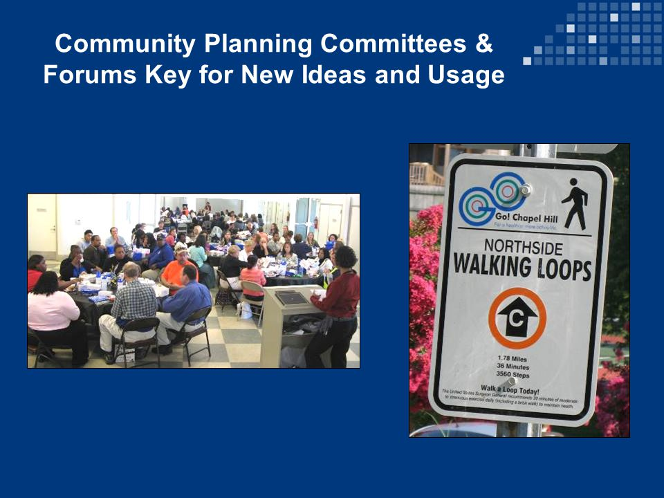 Community Planning Committees & Forums Key for New Ideas and Usage