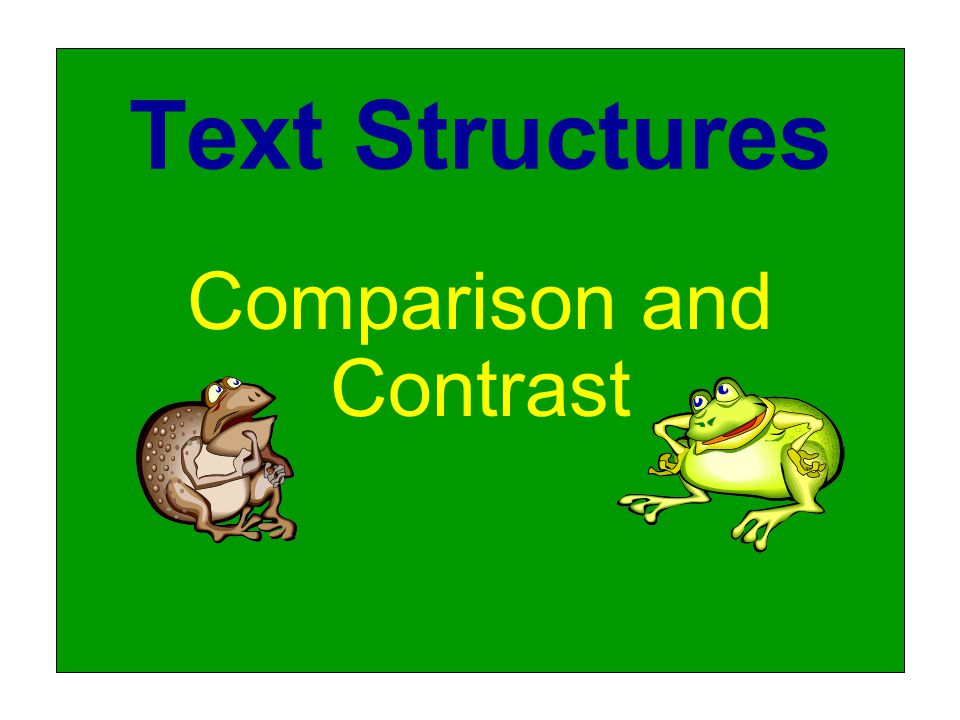 Text Structures Comparison and Contrast