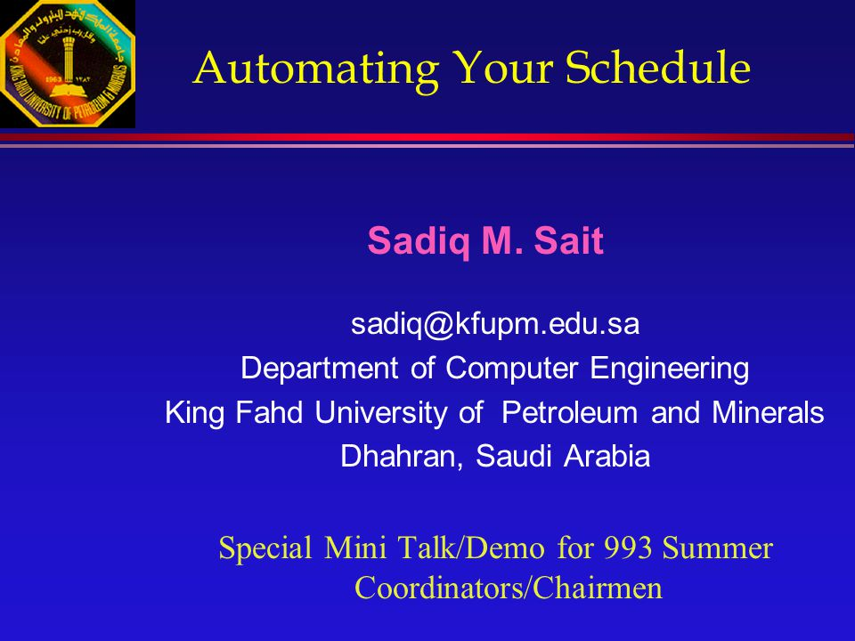 Automating Your Schedule Sadiq M.