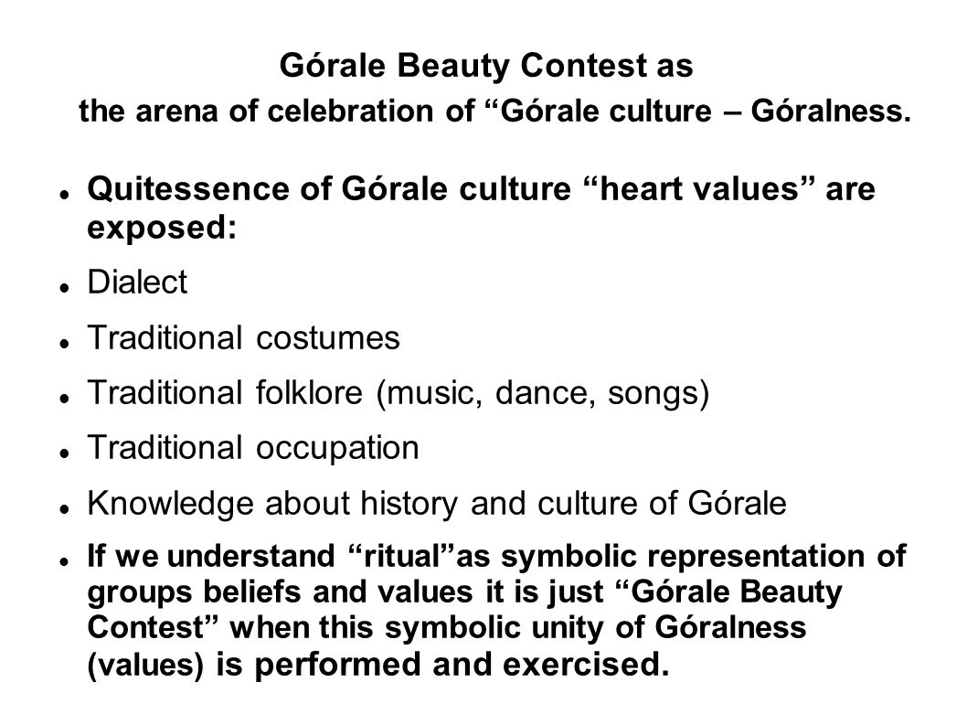 Górale Beauty Contest as the arena of celebration of Górale culture – Góralness.
