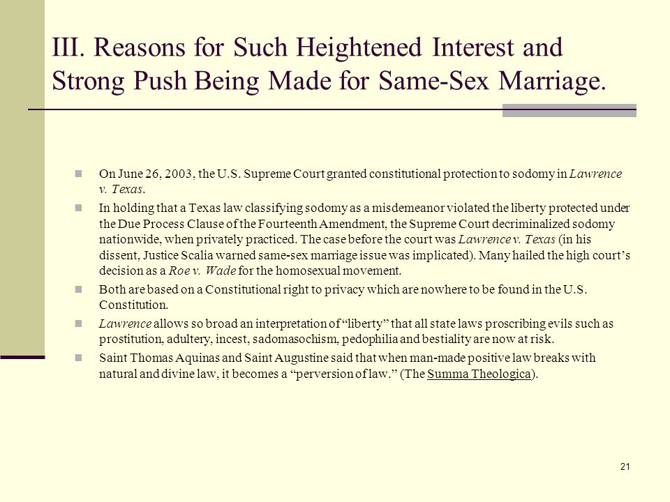 21 III. Reasons for Such Heightened Interest and Strong Push Being Made for Same-Sex Marriage.