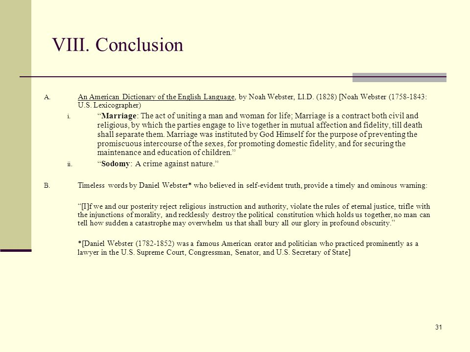 31 VIII. Conclusion A. An American Dictionary of the English Language, by Noah Webster, Ll.D.