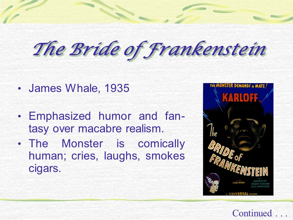 The Bride of Frankenstein Continued...