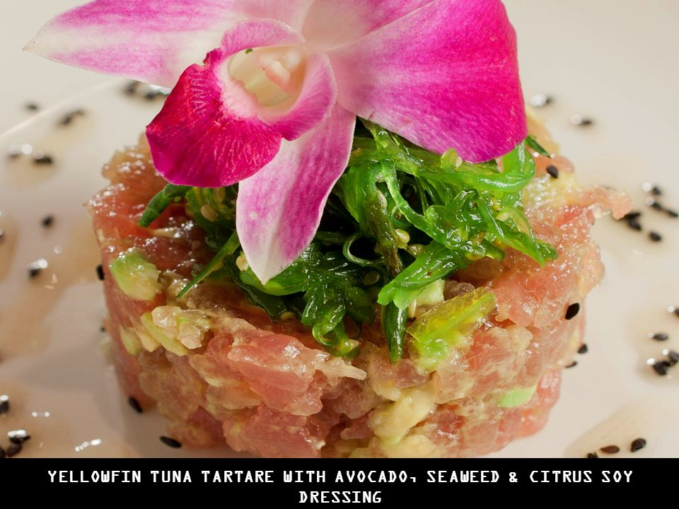 YELLOWFIN TUNA TARTARE WITH AVOCADO, SEAWEED & CITRUS SOY DRESSING