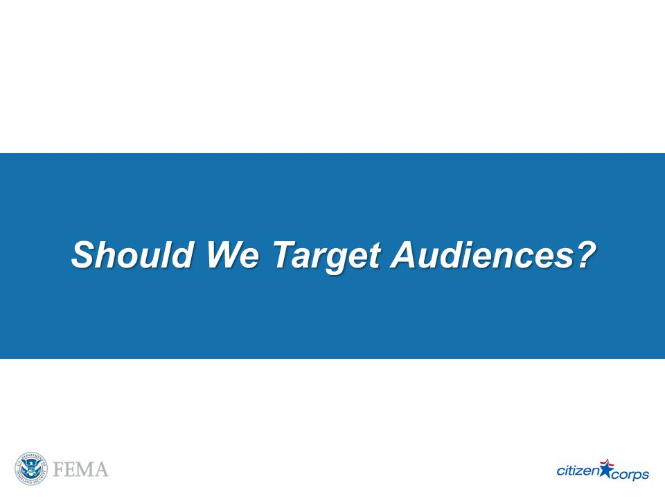Should We Target Audiences